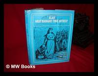 Alas! What Brought Thee Hither? : the Chinese in New York, 1800-1950