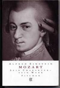 Mozart. Sein Charakter - Sein Werk