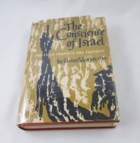 The conscience of Israel; pre-exilic prophets and prophecy