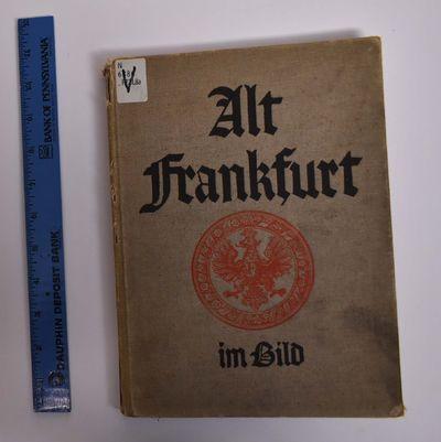 Frankfurt am Main: Englert und Schlosser, 1931. Hardcover. G+. Ex-library with usual marks. Smudging...