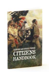 American Free Press Citizens Handbook - Including a Rule Book for Jurors by  Multiple Contributors - Paperback - Reprint - 2006 - from RareNonFiction.com and Biblio.com