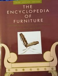 The Encyclopedia of Furniture - 1965 Third Revised Edition