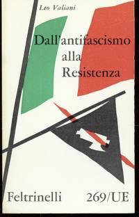 DALL'ANTIFASCISMO ALLA RESISTENZA