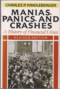 image of Manias, Panics, and Crashes: A History of Financial Crises, Revised Edition