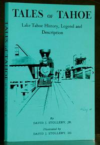 image of Tales of Tahoe: Lake Tahoe History, Legend, and Description