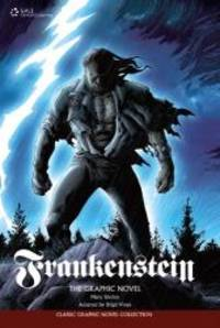 image of Frankenstein: The Graphic Novel (Classic Graphic Novel Collection)