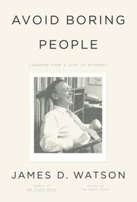 image of Avoid Boring People : Lessons from a Life in Science