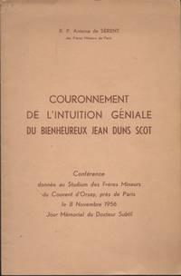 Couronnement de l'intuition géniale du Bienheureux Jean Duns Scot