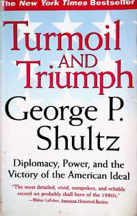 image of Turmoil and Triumph: Diplomacy, Power, and the Victory of the American Ideal
