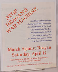 image of Stop Reagan's war machine... March against Reagan Saturday, April 17