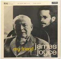 [Vinyl Record]: My Friend James Joyce