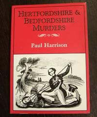 Hertfordshire and Bedfordshire Murders