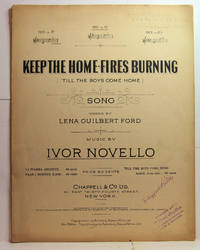 KEEP THE HOME FIRES BURNING TILL THE BOYS COME HOME SONG