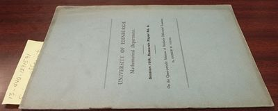 University of Edinburgh, Mathematical Department, 1914. First Edition. Softcover. 8vo., 10 pages; VG...