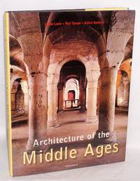 Architecture of the Middle Ages editor: Rolf Toman; photography: Achim Bednorz