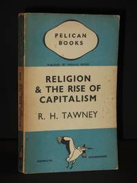 Religion and the Rise of Capitalism: (Pelican Book No. A23)