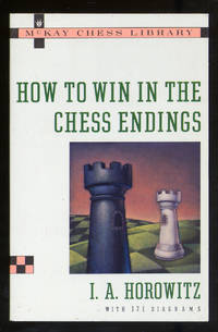How To Win in the Chess Endings