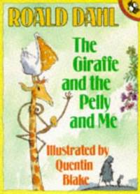 The Giraffe And the Pelly And me (Picture Puffin S.)