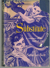 SUBSTITUTE A Romance of the Time of Christ