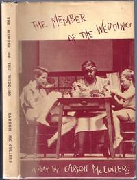 The Member of the Wedding; A Play