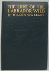 image of The Lure of the Labrador Wild: The Story of the Exploring Expedition Conducted by Leonidas Hubbard, Jr.
