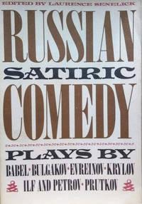 Russian Satiric Comedy:  Six Plays