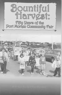Bountiful Harvest: fifty years of the Port Morien Community Fair