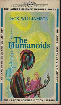 THE HUMANOIDS by Williamson, Jack - 1963