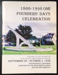 1866-1998 OMI Founders' Days Celebration. Celebrating 132 years of family life in the Oceanview, Merced, Ingleside community, September 28 - October 4, 1998