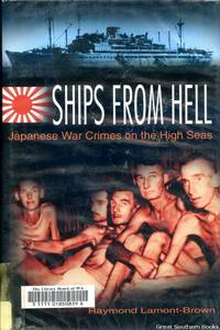 image of Ships from Hell: Japanese War Crimes on the High Seas