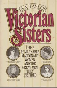 image of Victorian Sisters: The Remarkable Macdonald Women And The Great Men They Inspired