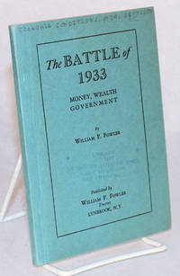 The battle of 1933 money, wealth, government