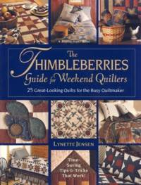 Thimbleberries Guide for Weekend Quilters by  Lynette Jensen - Paperback - 2001 - from The Book Faerie (SKU: 018891)