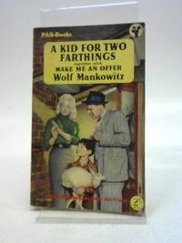 A Kid For Two Farthings Together With Make Me An Offer