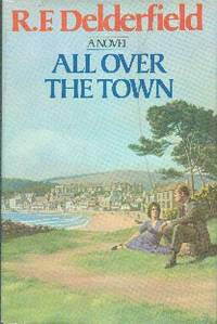 image of All Over The Town: A Novel