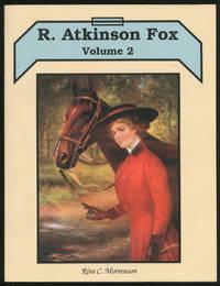 R. Atkinson Fox: Volume 2