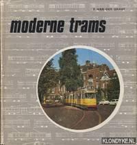 Moderne trams, de ontwikkeling van de moderne tram in Europa van 1927 tot heden