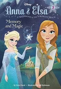 Anna & Elsa #2: Memory and Magic (Disney Frozen) (Stepping Stone Book(tm))