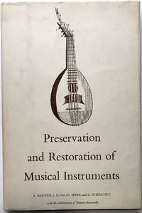 Preservation and Restoration of Musical Instruments