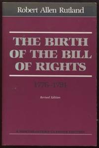 The Birth Of The Bill Of Rights. 1776-1791