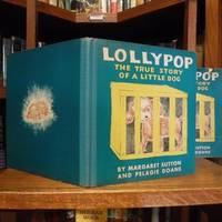 Lollypop - The True Story of A Little Dog