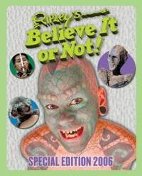 Ripley's Believe It Or Not! Special Edition 2006