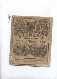 AGRICULTURE FARMERS' ALMANAC, FOR THE YEAR 1886
