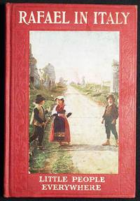 Rafael in Italy by Etta Blaisdell McDonald and Julia Dalrymple