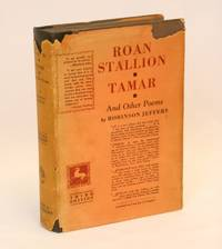 Roan Stallion, Tamar, and Other Poems