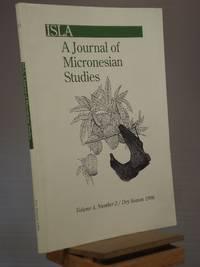 ISLA: A Journal of Micronesian Studies, Vol. 4, No. 2