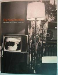 The New Frontier: Art and Television 1960-65