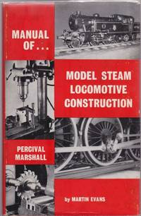 Manual of Model Steam Locomotive Construction