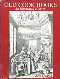 image of Old Cook Books: An Illustrated History