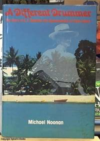 image of A Different Drummer; The Story of E.J. Banfield, the Beachcomber of Dunk Island